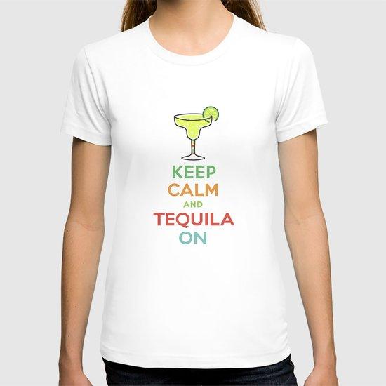 Keep Calm Tequila - white T-shirt