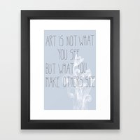 Not What You See Framed Art Print