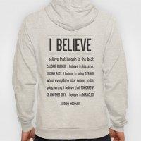 I BELIEVE - Audrey Hepburn Hoody