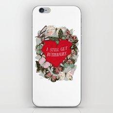 I Still Get Butterflies iPhone & iPod Skin