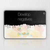 Develop negatives of positive. Laptop & iPad Skin