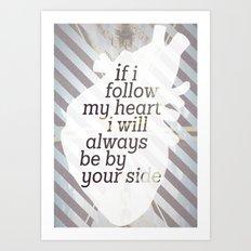Following Heart Art Print