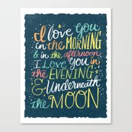 Canvas Print featuring I LOVE YOU IN THE MORNIN… by Matthew Taylor Wilso…