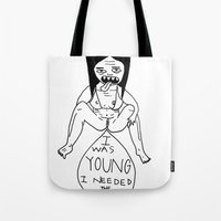 I Was Young, I Needed The Money. Tote Bag