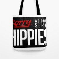 No-Hippies  Tote Bag