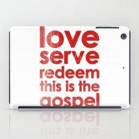 LOVE, SERVE, REDEEM. THIS IS THE GOSPEL (James 1:27) iPad Case