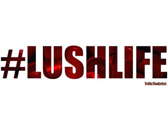 #LushLife Art Print