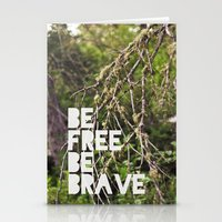 Be Free, Be Brave. Stationery Cards