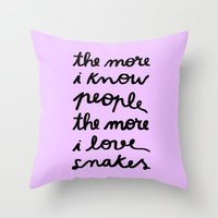ALL MY FRIENDS ARE SNAKE… Throw Pillow