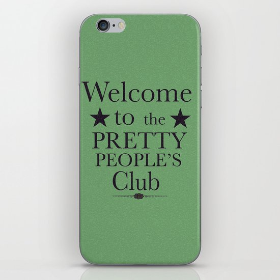 Where have all the pretty people gone? iPhone & iPod Skin