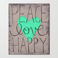 Peace Love Happy Canvas Print