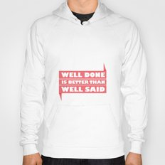 Lab No. 4 - Well Done Is Better Than Well Said Motivational Quotes Poster Hoody