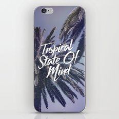 Tropical State Of Mind iPhone & iPod Skin