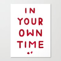 In Your Own Time Canvas Print