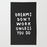 Dreams Don't Work Unless You Do - Black & White Typography 01 Rug