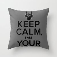 Keep Calm, I Am Your Father Throw Pillow