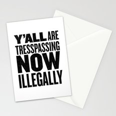 Y'all are tresspassing Stationery Cards