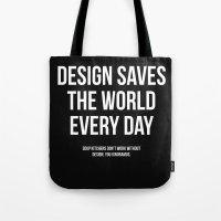 Design Saves Tote Bag