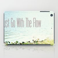 Just Go With the Flow iPad Case