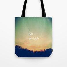 I Am Enough Tote Bag