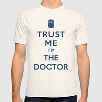 Trust Me I`m The Doctor Mens Fitted Tee Natural SMALL