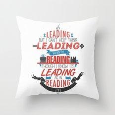 It's Leading Throw Pillow