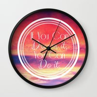 If You Can Dream It, You… Wall Clock