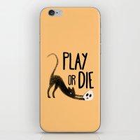 Play Or Die iPhone & iPod Skin