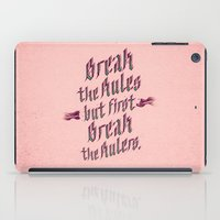 Break The Rules (variant… iPad Case