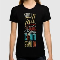 Stand Tall. Womens Fitted Tee Black SMALL