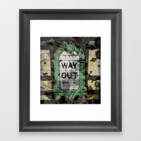 This Way Out Framed Art Print