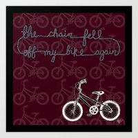 The Chain Fell Off My Bi… Art Print