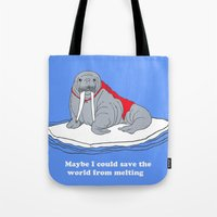 Maybe I Could Save The W… Tote Bag