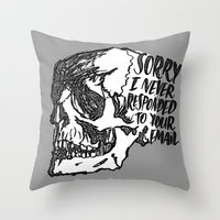Never Responded Throw Pillow