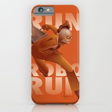 RUN ROBO RUN iPhone 6s Slim Case