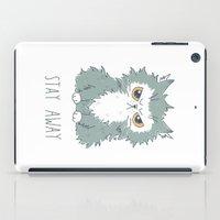 Stay Away iPad Case