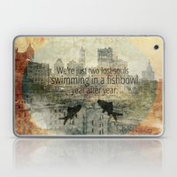 We're Just Two Lost Souls Laptop & iPad Skin