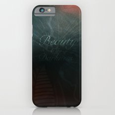 Beauty in the Darkness iPhone 6 Slim Case