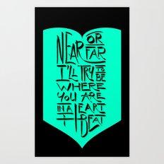 In a Heartbeat Art Print