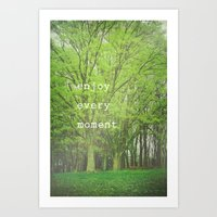 Enjoy Every Moment Art Print