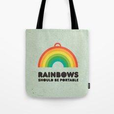 Rainbows should be portable. Tote Bag