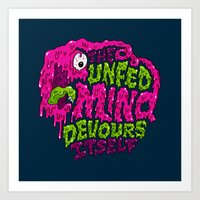 The unfed mind devours itself. Art Print