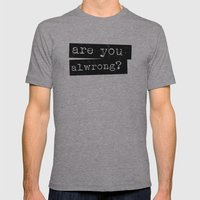 All Wrong Mens Fitted Tee Athletic Grey SMALL