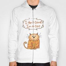 I don't care, I'm a Cat Hoody