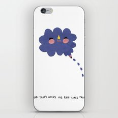 that's where the rain comes from iPhone & iPod Skin