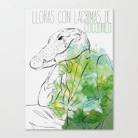 Lloras Con Lágrimas De … Canvas Print