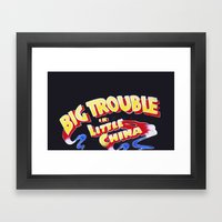 Big Trouble In Little Ch… Framed Art Print