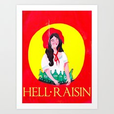 HELL RAISIN Art Print
