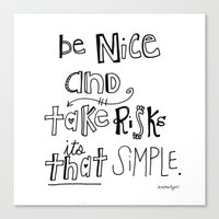 Nice + Risks = Happiness  Canvas Print