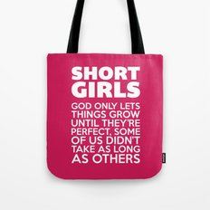 Short Girls Funny Quote Tote Bag